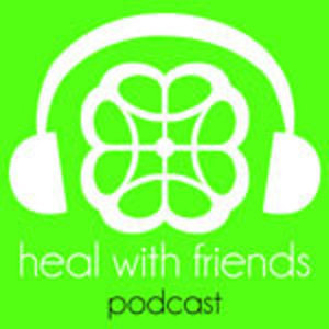 Heal with Friends Podcast