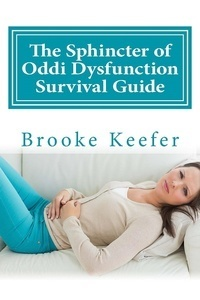 Sphincter of Oddi Dysfunction Survival Guide
